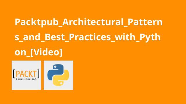 آموزش الگوهای معماری و استقرار و عیب یابی اپلیکیشن هایPython